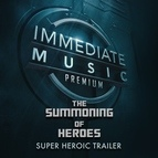 IMMEDIATE MUSIC альбом The Summoning of Heroes