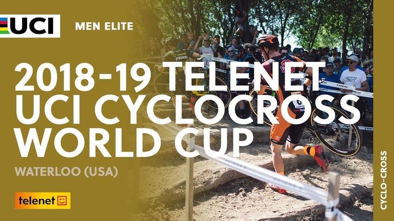 2018 2019 Telenet UCI Cyclocross World Cup Waterloo USA Men Elite