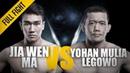 ONE: Ma Jia Wen vs. Yohan Mulia Legowo   March 2017   FULL FIGHT