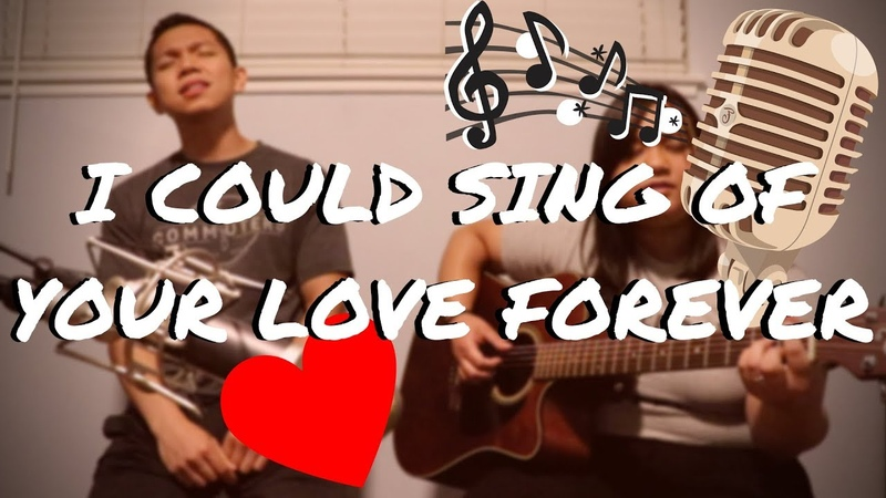 I COULD SING OF YOUR LOVE FOREVER Martin Smith Cover by Lauren and PJ