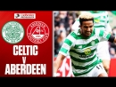 Celtic vs Aberdeen Sinclair Backheel Gives Champions First Win In 3 Games L