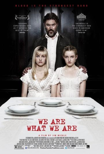 Мы такие, какие есть (We Are What We Are) 2013 смотреть онлайн
