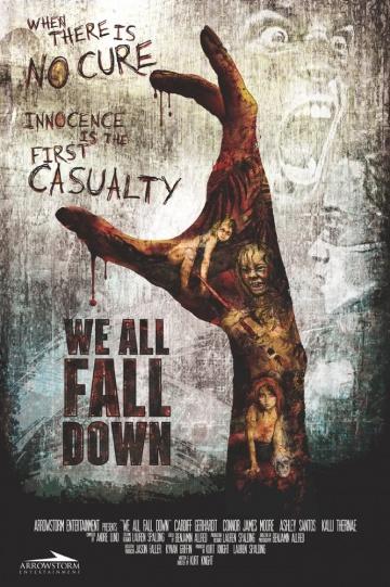 Мы все падем  (We All Fall Down) 2016 смотреть онлайн
