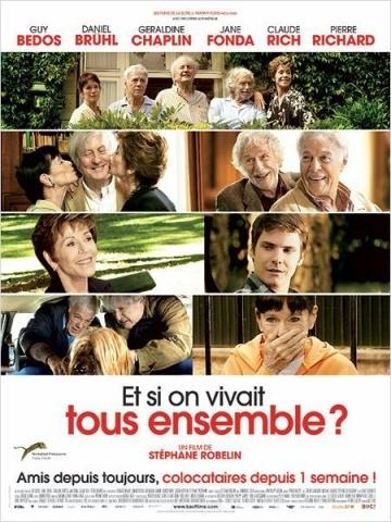 А давайте жить все вместе?  (Et si on vivait tous ensemble?) 2011 смотреть онлайн