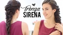 Trenza de sirena: 2 opciones | Recogido griego