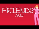 Skip Beat! - AMV - FRIENDS