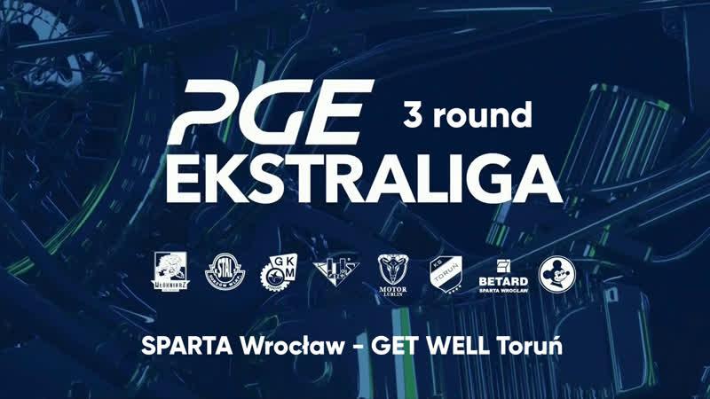 19.05.19 | PGEE | Sparta Wrocław - Get Well Toruń | LIVE