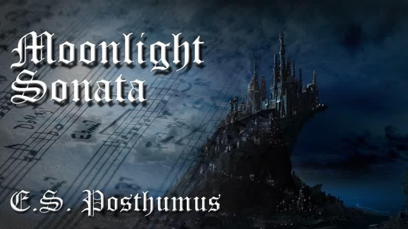 E.S. Posthumus - Moonlight Sonata [ 1 Hr.] (2010)