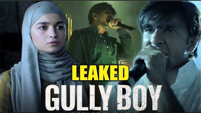 Shocking! Gully Boy Full Movie Leaked Online | Ranveer Singh | Alia Bhatt