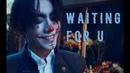 【朱一龙 Zhu Yilong】Waiting For U