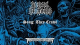 BURIAL REMAINS (Netherlands) - They Crawl (Old School Death Metal) Transcending Obscurity