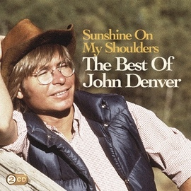 John Denver альбом Sunshine On My Shoulders: The Best Of John Denver