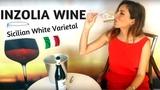 Inzolia Wine, indigenous white grape from Sicily