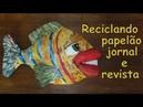 Peixe para decoração de parede reciclando papelão jornal e revista
