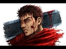 BERSERK AMV - INVINCIBLE