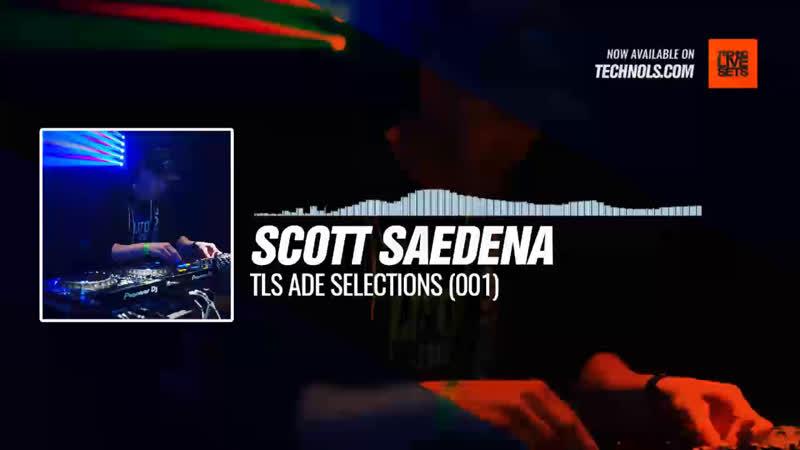 @scottcamello - TLS ADE Selections (001) Periscope Techno music