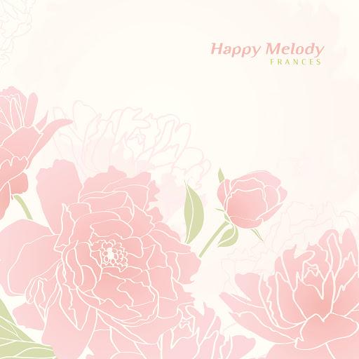 Frances альбом Happy Melody