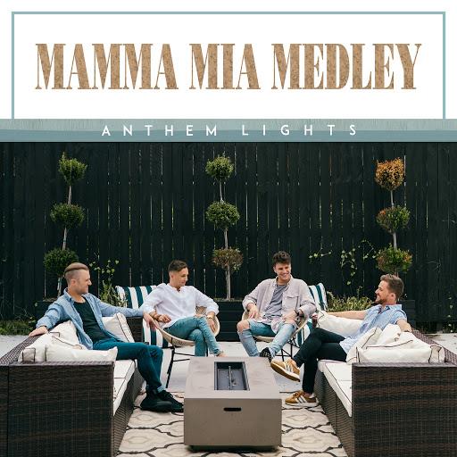 Anthem Lights альбом Mamma Mia Medley: Mamma Mia / Dancing Queen / Super Trouper