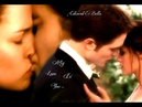 Edward And Bella ~ My Love Is You