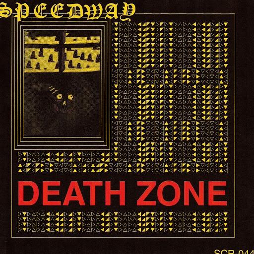 Speedway альбом Death Zone
