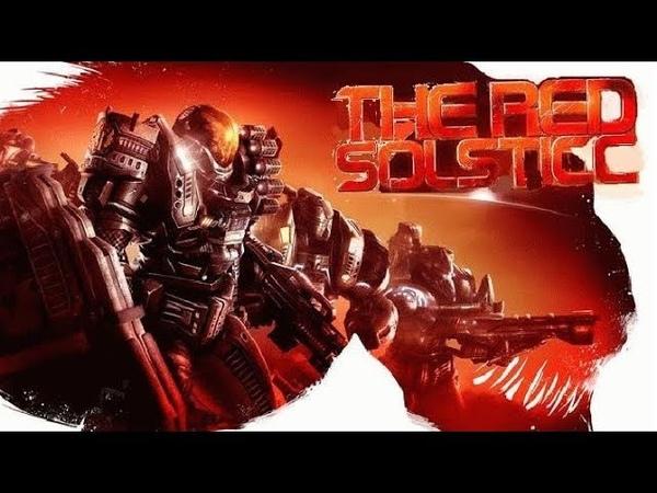 The Red Solstice. Обзор игры !