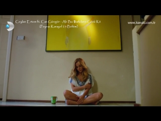 Ceylan Ertem ft. Can Güngör - Ah Bu Şarkıların Gözü Kö (Poyraz Karayel 25.Bölüm)