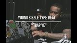 Young Sizzle Type Beat 2018