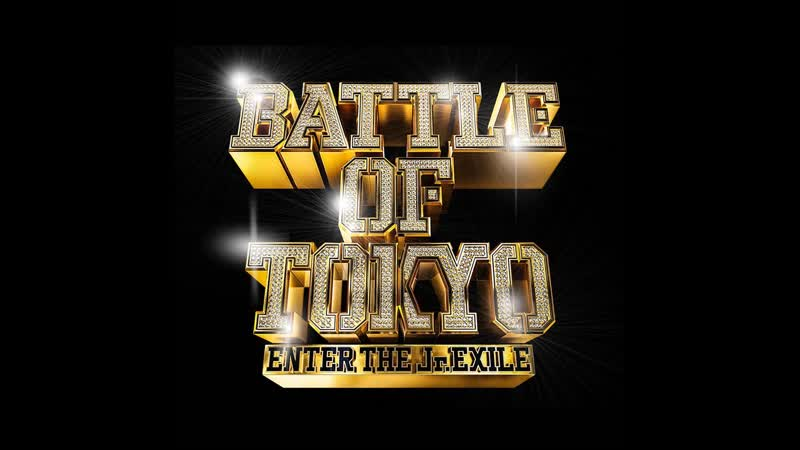 Special Trailer BATTLE OF TOKYO ENTER THE