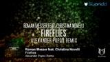 Roman Messer feat. Christina Novelli - Fireflies (Alexander Popov Remix)