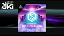 DJ Bross - Do U Wanna
