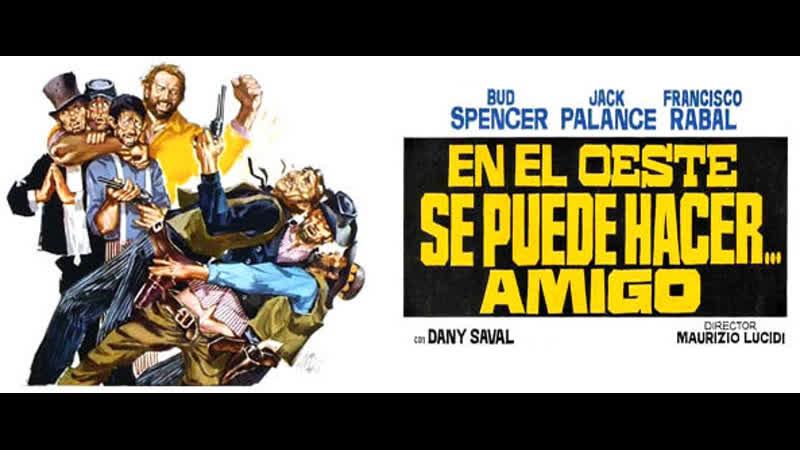 Si può fare amigo En el Oeste se puede 1972 Español