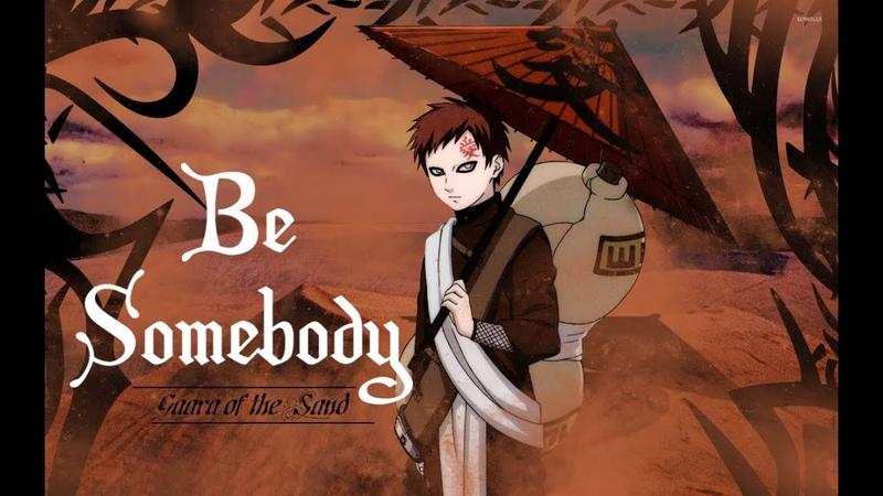 Thousand Foot Krutch Be Somebody (Gaara and Naruto) AMV