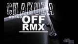 Chakuza - OFF RMX