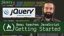 Getting started with jQuery tutorial Beau teaches JavaScript
