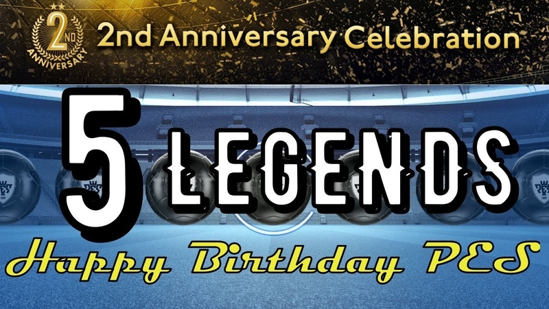 5 Oppening ★ LEGEND Pack ★ Happy Birthday PES Mobile