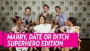 Marry, Date or Ditch Superhero Edition - Comic Con Celebrity Montage