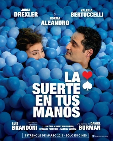 Включая все  (La suerte en tus manos) 2012 смотреть онлайн
