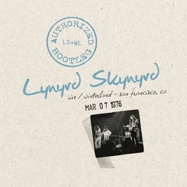 Lynyrd Skynyrd альбом Authorized Bootleg - Live Winterland San Francisco, CA 3/7/76