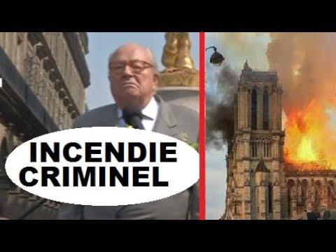Nôtre Dame - J. M. Le Pen Accuse UN SERVICE 1 Mai 2019
