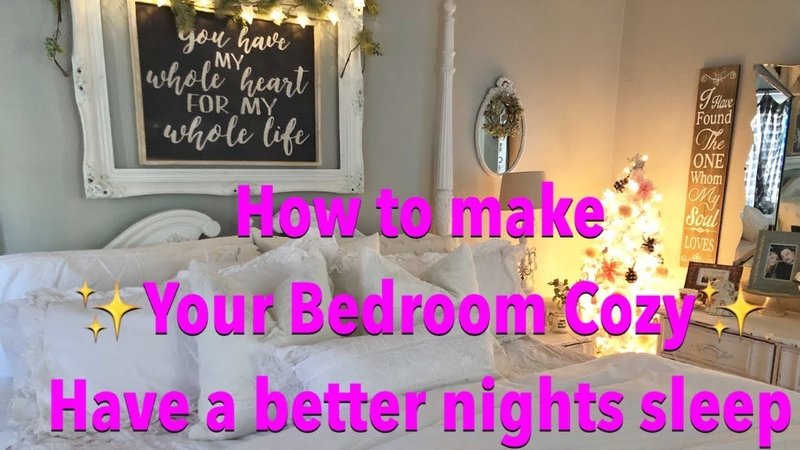 How to Make Your Bedroom Cozy Have a Better Night Sleep