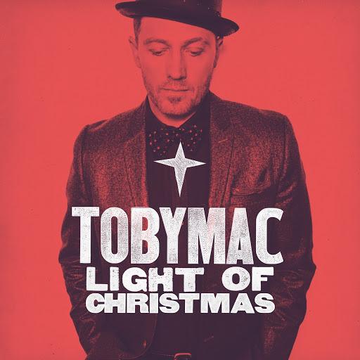 TobyMac альбом Light Of Christmas