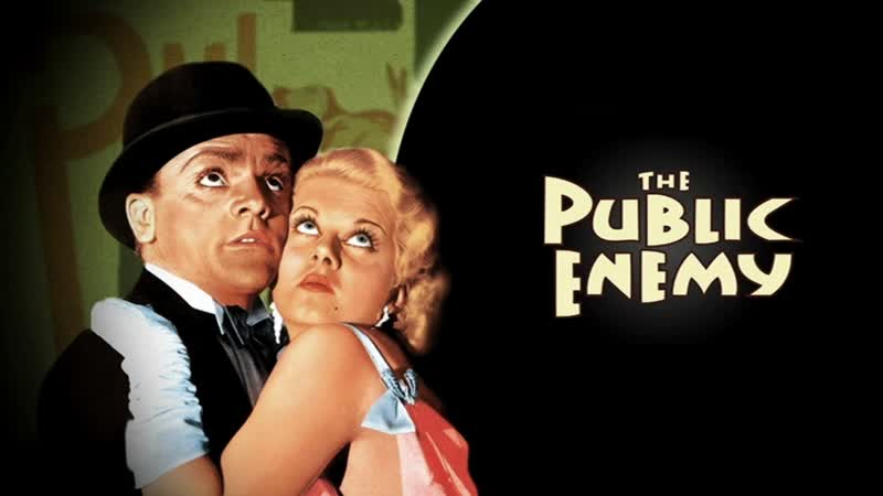 к ф Враги общества The Public Enemy 1931