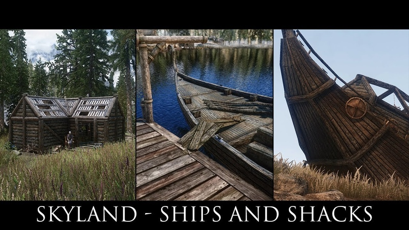 Skyrim SE Mods - Skyland - Ships and Shacks