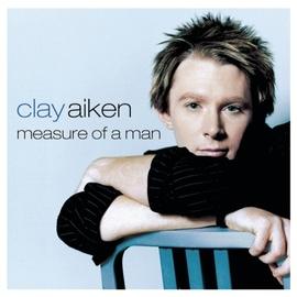 Clay Aiken альбом Measure Of A Man