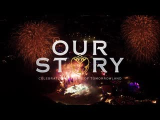 Our story - celebrating 15 years of tomorrowland