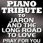 Piano Tribute Players альбом Pray For You - Single