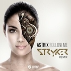 Astrix альбом Follow Me Stryker Remix