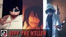 Creepypasta Cosplay Top Most Popular TIK TOK of August 2018 Jeff The Killer Makeup Best