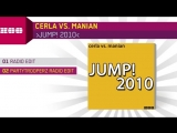 Cerla vs. Manian - Jump! 2010 (Partytrooperz Radio Edit)