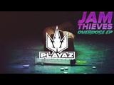 Jam Thieves - Overdose EP (clip)